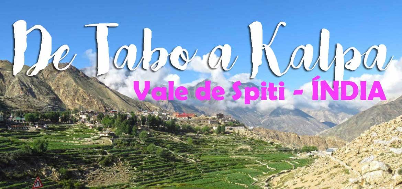 Os Himalaias indianos e o vale de Spiti, de TABO a KALTA | Índia