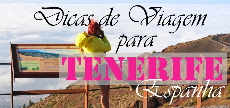 Dicas de viagem em TENERIFE | Espanha