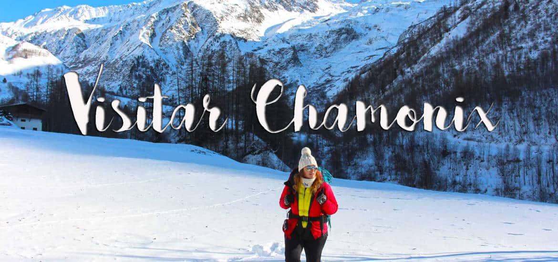 CHAMONIX - O que ver e fazer quando visitar os Alpes franceses