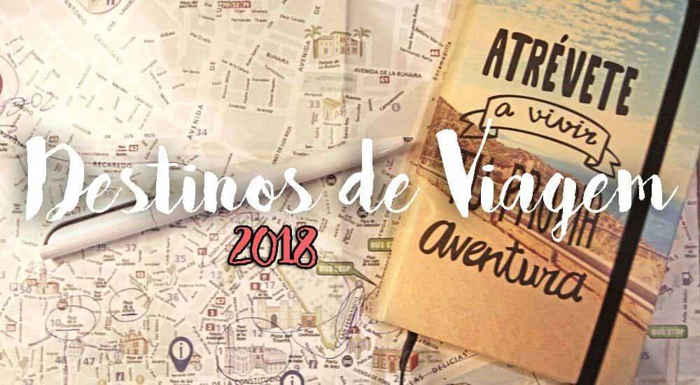 Ano novo, viagens novas! Os nossos destinos de viagem para 2018