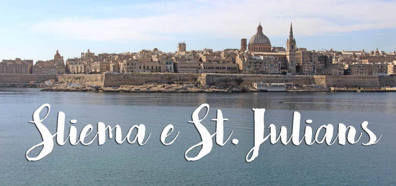 SLIEMA e ST. JULIANS BAY, visitar e ficar no centro da movida em Malta