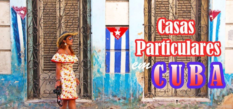 Como reservar CASAS PARTICULARES EM CUBA | Tudo o que precisa de saber para preparar a sua viagem