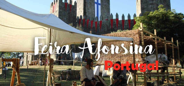 FEIRA AFONSINA DE GUIMARÃES | Um roteiro medieval pela cidade