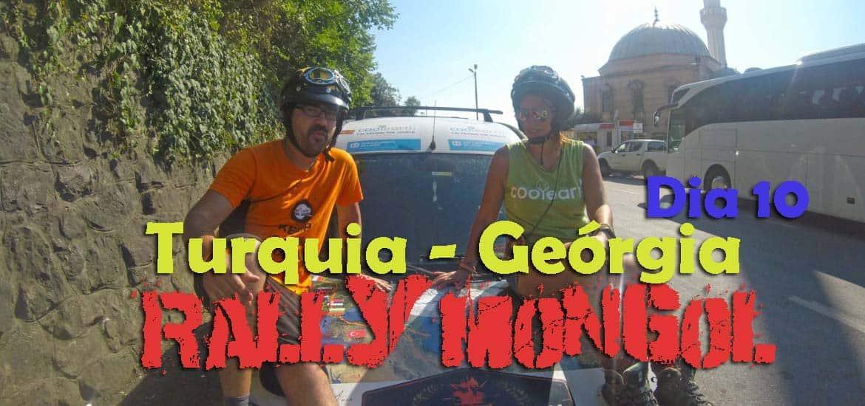 Dia 10 - Deixamos a Turquia 🇹🇷 e chegamos a BATUMI, na Geórgia 🇬🇪 | Crónicas do Rally Mongol