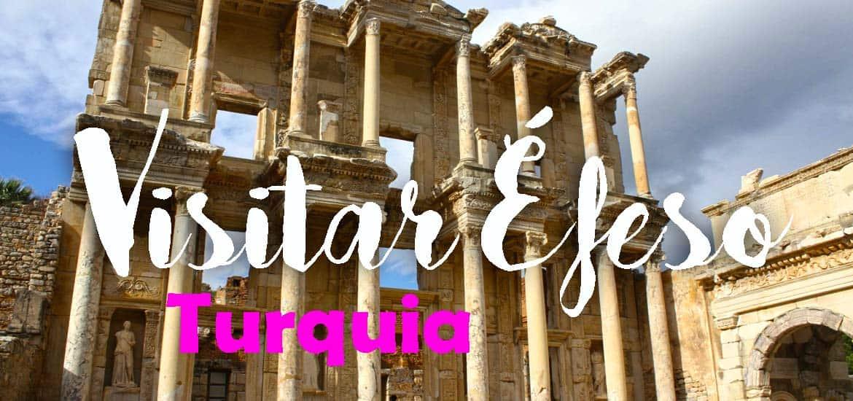 Visitar ÉFESO - À descoberta dos segredos escondidos | Turquia
