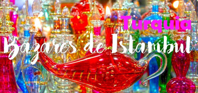 BAZARES DE ISTAMBUL - Tudo o que precisa saber para preparar uma visita ao Grande Bazar e ao Bazar das Especiarias | Turquia