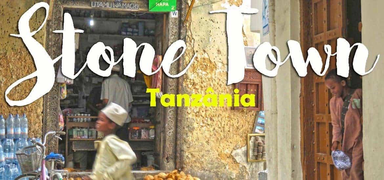 STONE TOWN - Visitar os encantos intemporais da capital de Zanzibar
