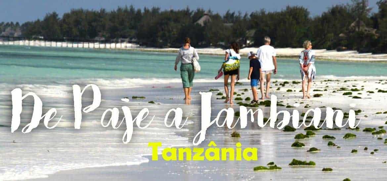 PAJE A JAMBIANI A PÉ, uma caminhada pelas praias de Zanzibar