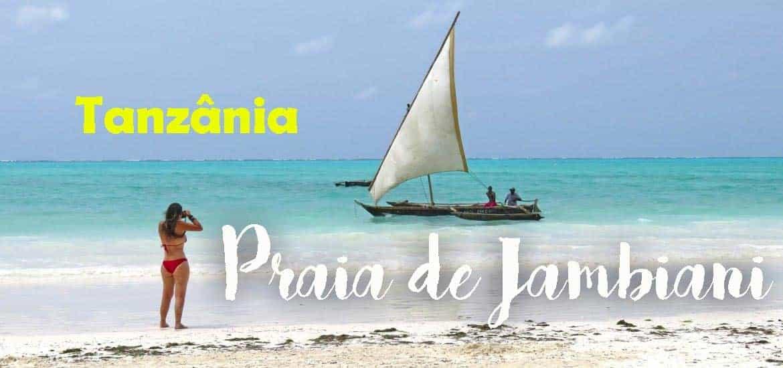 JAMBIANI, a praia que é a pérola mais bela de Zanzibar na Tanzânia