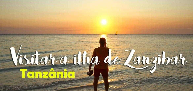 ROTEIRO PARA VISITAR ZANZIBAR | 10 dias de viagem no paraíso