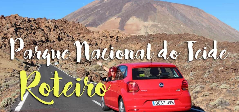 PARQUE NACIONAL DO TEIDE - Roteiro para um dia em Tenerife