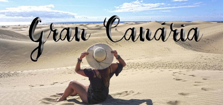 GRAN CANÁRIA | Roteiro e dicas para 5 dias a visitar praias e montanhas