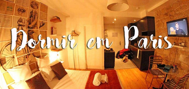 DORMIR EM PARIS, os melhores hotéis para visitar a cidade a pé