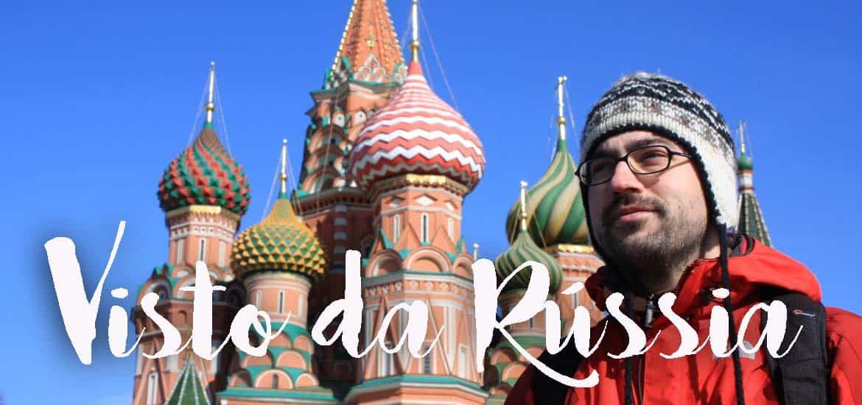 VISTO RÚSSIA | Como tratar do visto da Rússia (visto de turismo e de auto turismo)