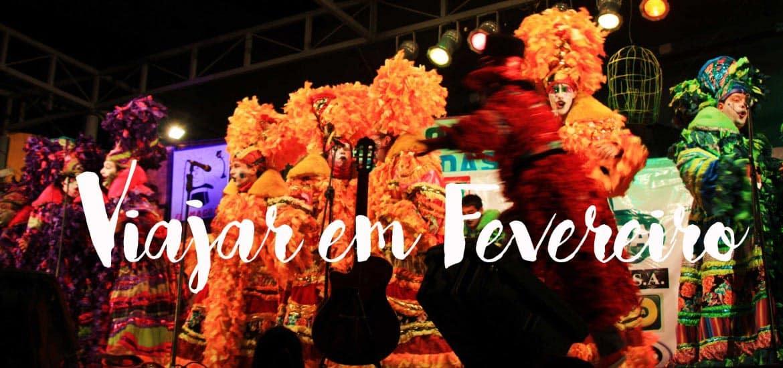 VIAJAR EM FEVEREIRO | TOP 10 lugares para visitar em Fevereiro e aproveitar o Carnaval