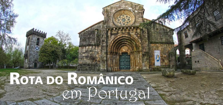 ROTA DO ROMÂNICO EM PORTUGAL - 3 rotas no norte do Portugal