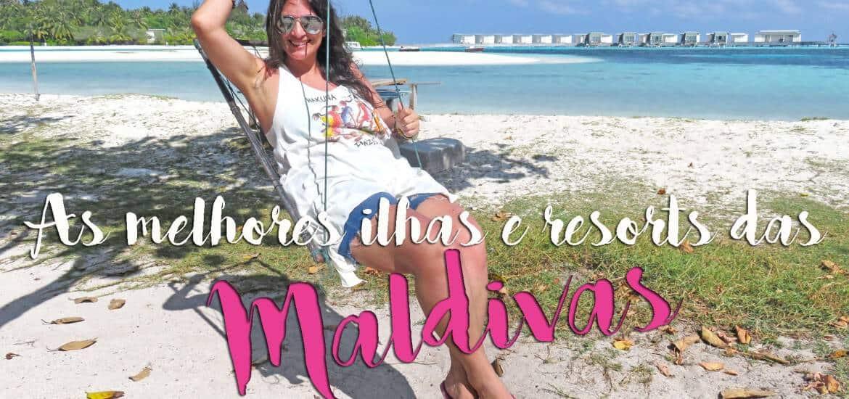 RESORTS NAS MALDIVAS | Escolha a ilha e resort para o seu orçamento