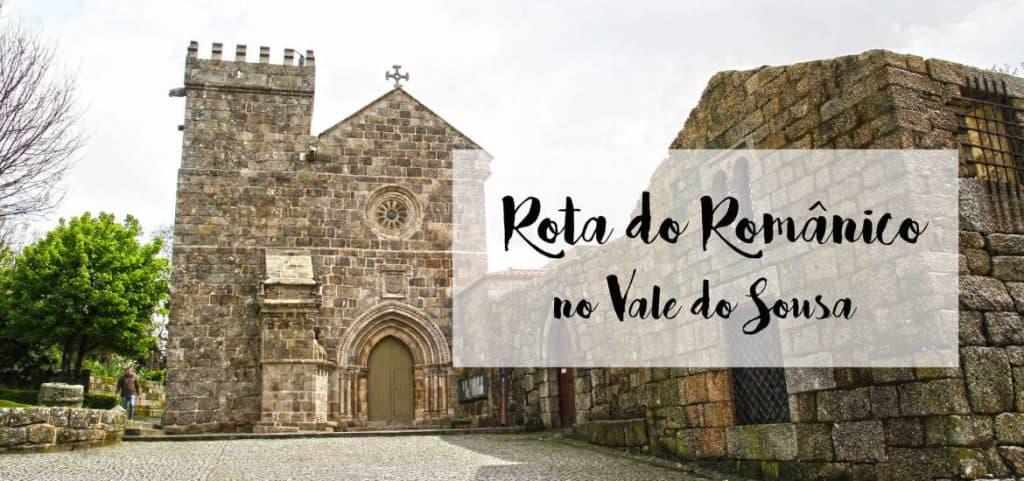 ROTA DO ROMÂNICO NO VALE DO SOUSA | As origens de Portugal