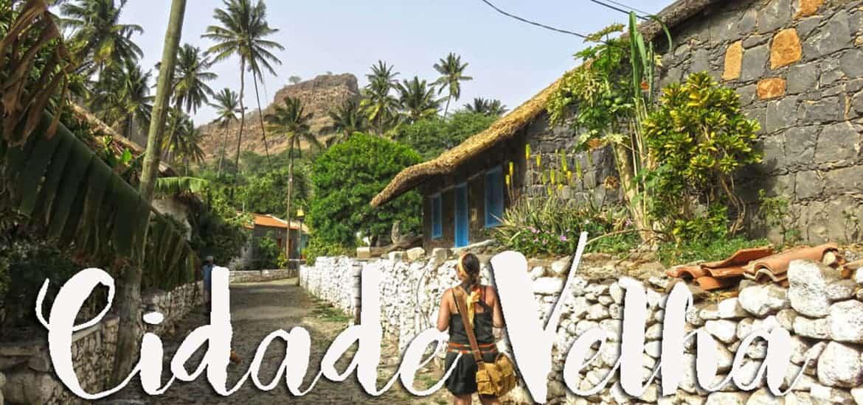 CIDADE VELHA | A rota dos escravos em Cabo Verde, na ilha de Santiago