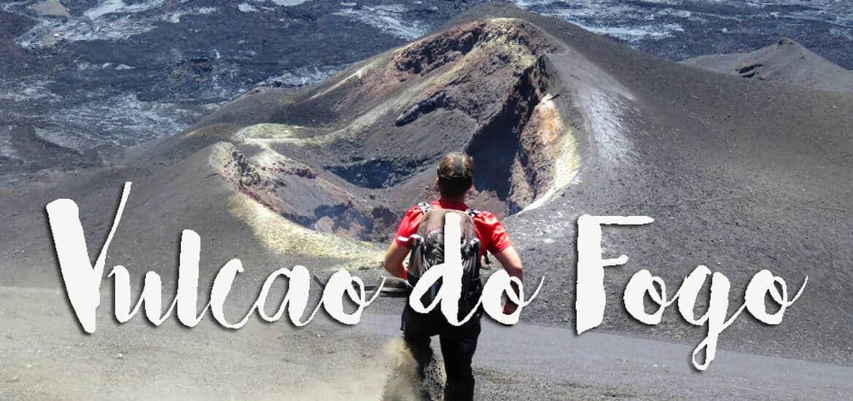 VULCÃO DO FOGO - Subir ao cume do Pico do Fogo em Cabo Verde