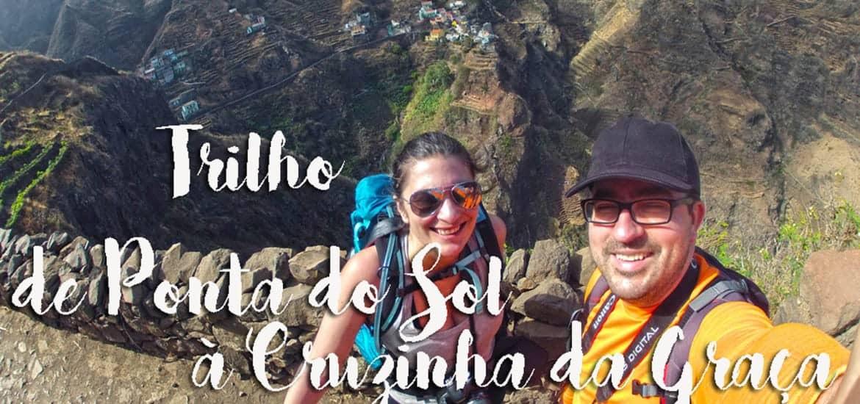 TRILHO DA PONTA DO SOL | Das Fontainhas à alma de Santo Antão