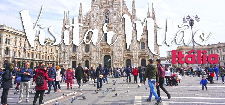 VISITAR MILÃO | Roteiro para Milão e programar um passeio para visitar o Lago Como