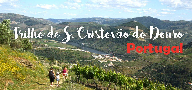 TRILHO DE SÃO CRISTÓVÃO DO DOURO, um belo percurso no Douro
