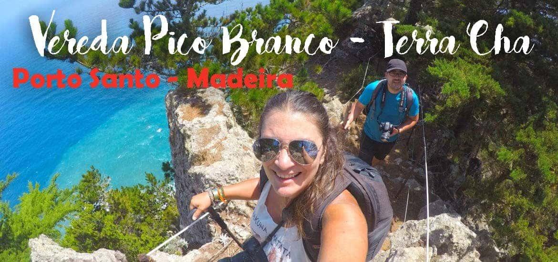VEREDA DO PICO BRANCO e Terra Chã | Descobrir Porto Santo a pé