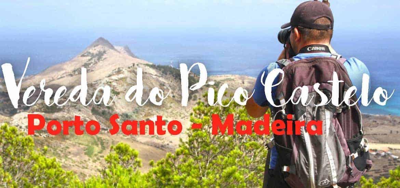 VEREDA DO PICO CASTELO | Um trilho curto na ilha do Porto Santo
