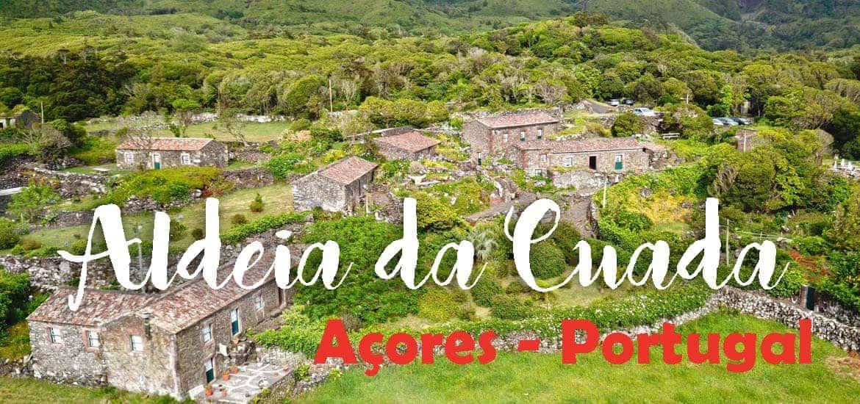 ALDEIA DA CUADA, um recanto único na ilha das Flores dos Açores