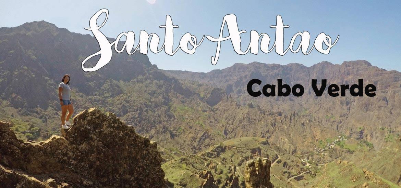 SANTO ANTÃO - Visitar e fazer trilhos nesta bela ilha de Cabo Verde