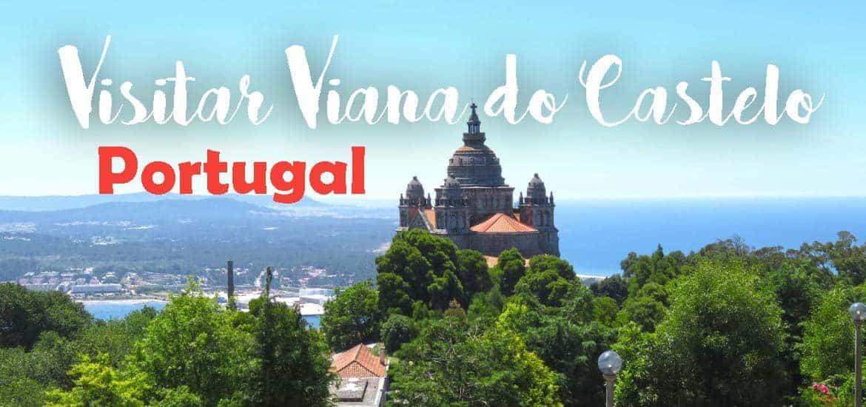 VISITAR VIANA DO CASTELO   A pérola do Atlântico no norte de Portugal