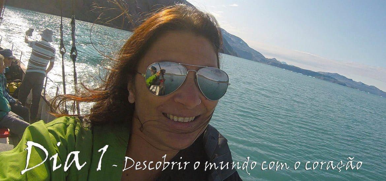 CRÓNICAS DE UMA VOLTA AO MUNDO | Dia 1 - Descobrir o Mundo com o coração