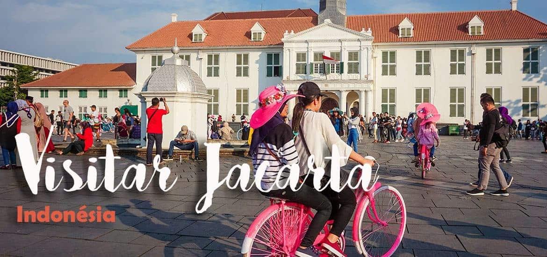 JACARTA - INDONÉSIA | Visitar a capital cosmopolita em Java