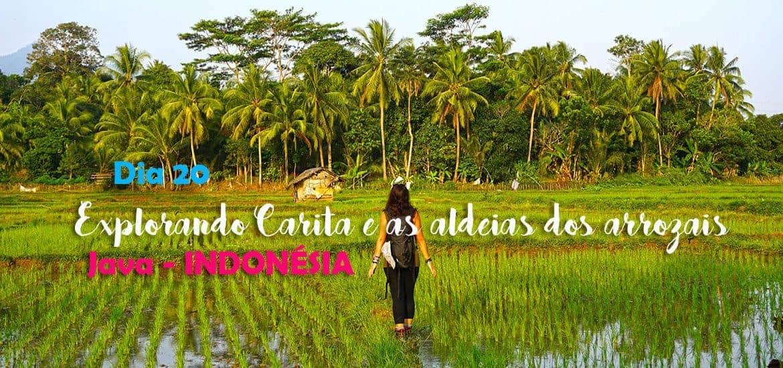 CARITA - JAVA | Visitar as aldeias dos arrozais da Indonésia