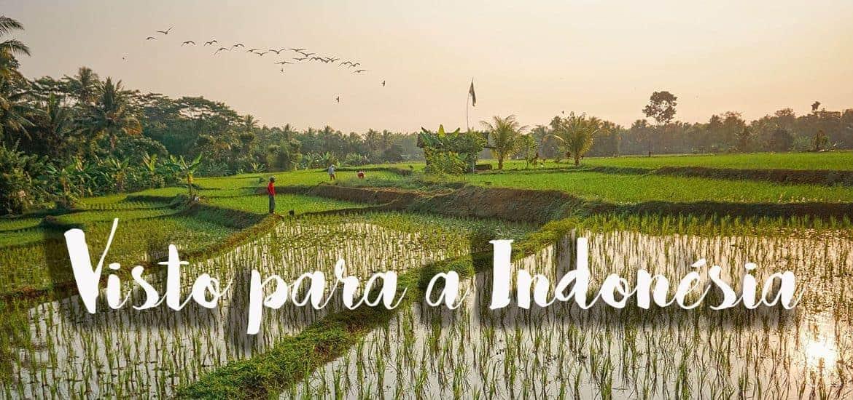 VISTO DA INDONÉSIA - Como tirar, estender o visto e ficar mais tempo