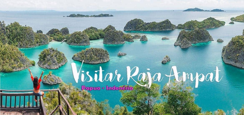 RAJA AMPAT - INDONÉSIA | Visitar um paraíso na Papua