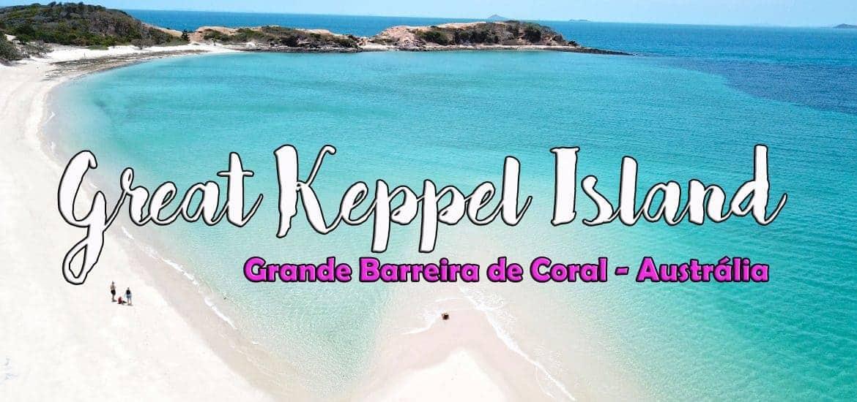 GREAT KEPPEL ISLAND - AUSTRÁLIA | Visitar a ilha paraíso
