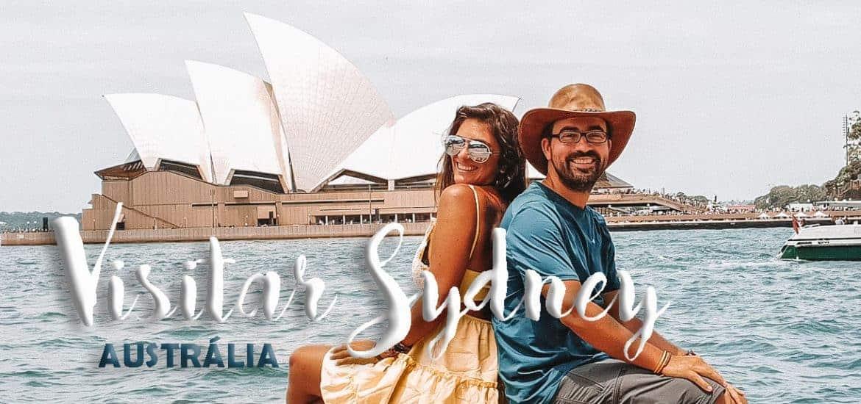 SYDNEY - AUSTRÁLIA | O que visitar, ver e fazer que é imperdível