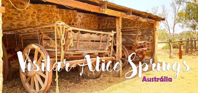 ALICE SPRINGS - AUSTRÁLIA | Visitar o centro da cultura aborígene