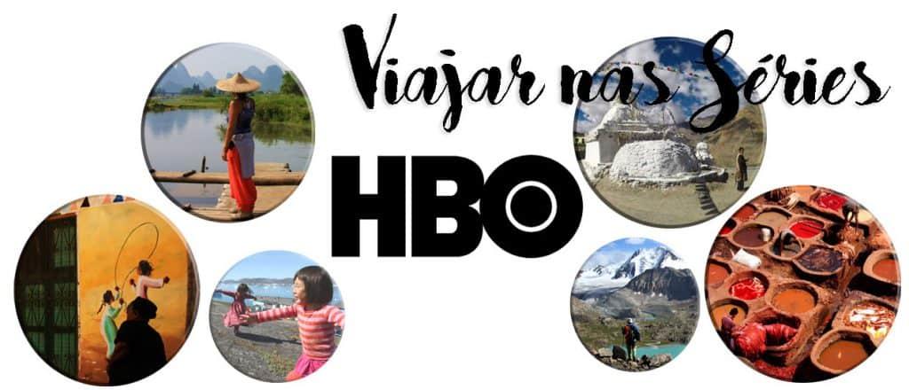 VIAJAR NA HBO - Séries da HBO que te fazem viajar sem sair de casa