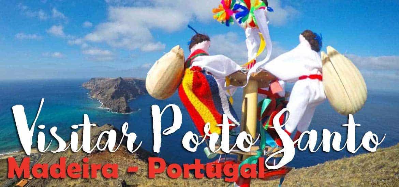 VISITAR O PORTO SANTO | O que ver e fazer na ilha Dourada - Madeira