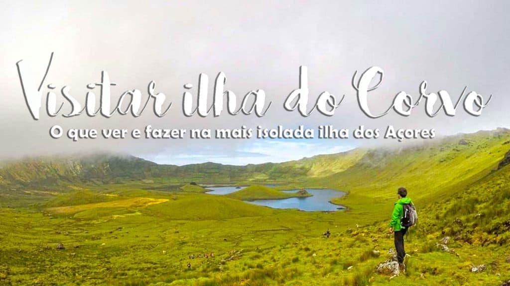 ILHA DO CORVO - Açores | Dicas para visitar o Corvo (das Flores)