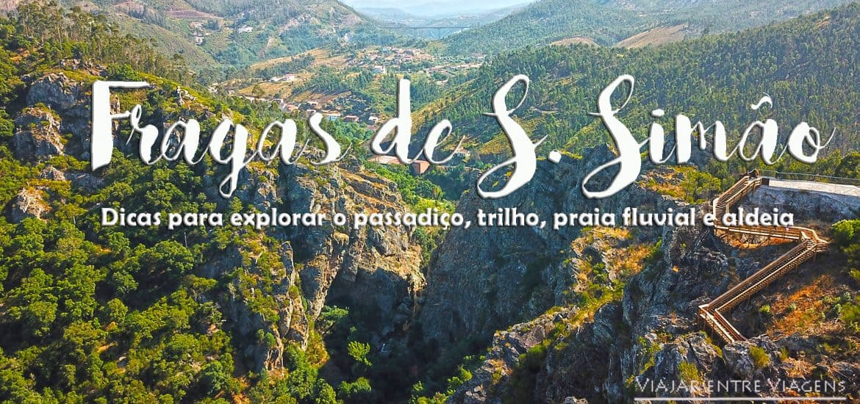 Visitar o novo PASSADIÇO DAS FRAGAS DE SÃO SIMÃO, a magia em Figueiró dos Vinhos | praia fluvial, trilho e aldeia