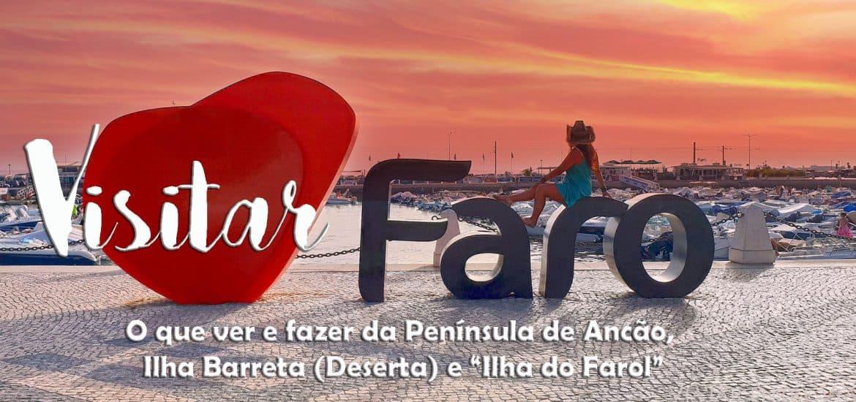 VISITAR FARO e explorar a as praias da Península de Ancão e da ilha Barreta até ao ponto mais a sul de Portugal