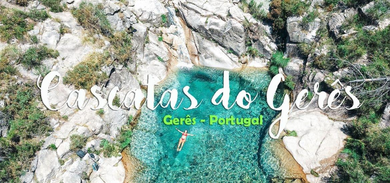 Visitar as melhores CASCATAS DO GERÊS e as suas mais belas piscinas naturais | Portugal