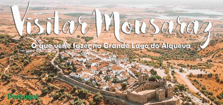 VISITAR MONSARAZ | O que ver e fazer na mágica vila medieval do Alentejo e no Grande Lago do Alqueva