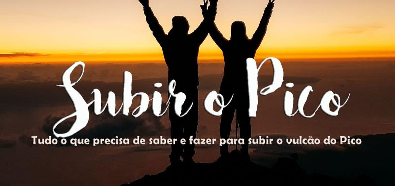SUBIR A MONTANHA DO PICO | Tudo o que precisa de saber para subir ao Piquinho, o ponto mais alto de Portugal num dia ou com pernoita