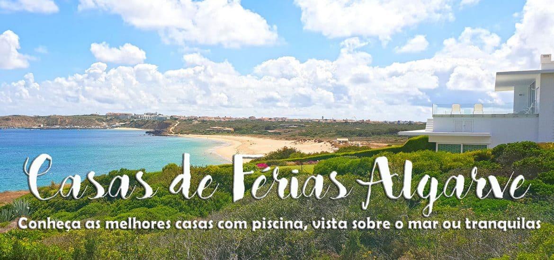 As melhores casas de férias no Algarve (com piscina, vista para o mar, em zonas tranquilas ou para famílias)