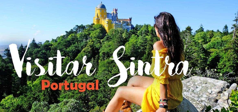 VISITAR SINTRA | Dicas e roteiro pela vila mais bela de Portugal